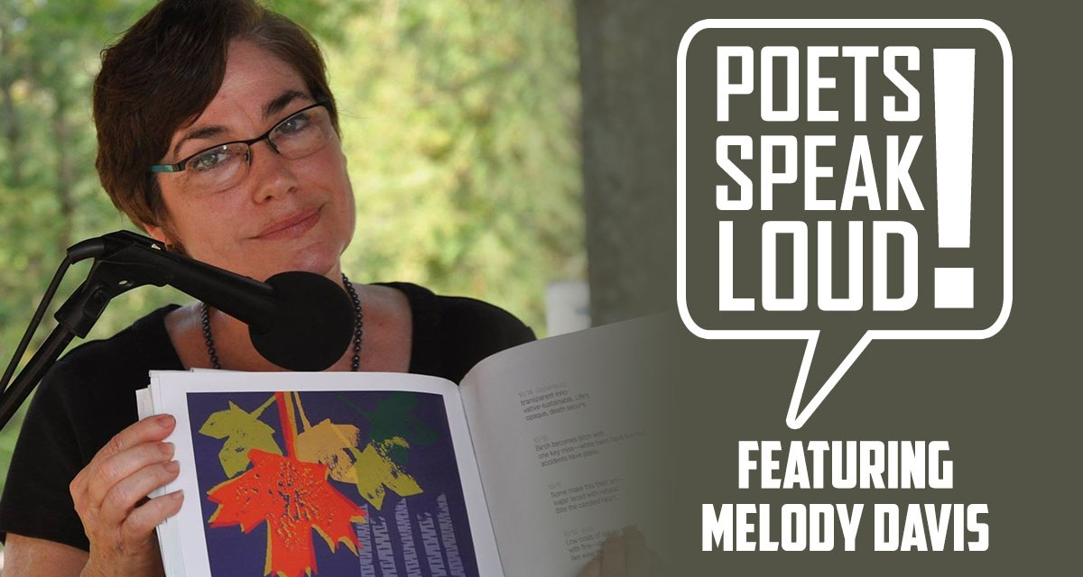 Poets Speak Loud Featuring Melody Davis