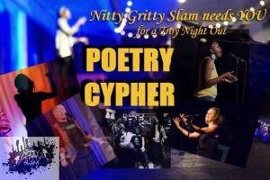 Nitty Gritty Slam Poetry Cypher