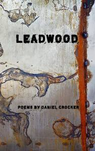 Leadwood: New and Selected Poems—1998-2018