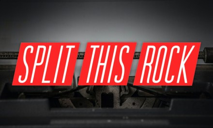 Call for Submissions: Split This Rock's Poem of the Week Series