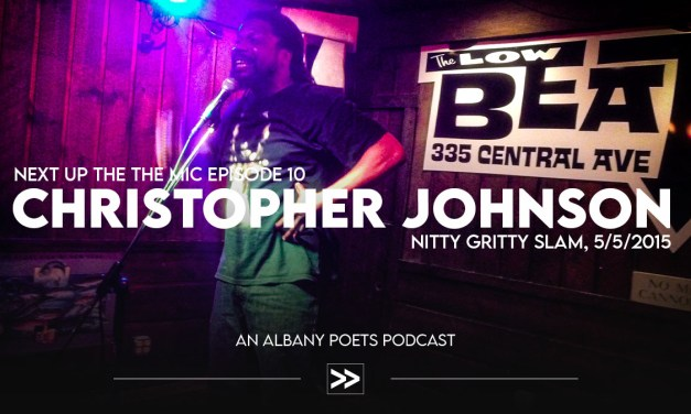 Episode 10: Christopher Johnson at Nitty Gritty Slam
