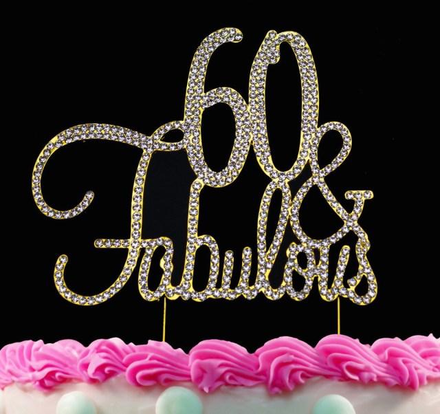 60Th Birthday Cake Toppers 60th Birthday Cake Toppers Gold Bling 60 And Fabulous Cake Etsy