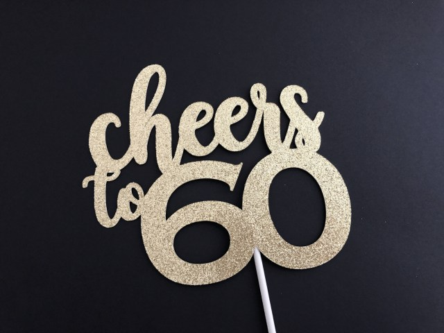 60Th Birthday Cake Toppers 60th Birthday Decorations 60th Birthday Cake Topper 60th Etsy