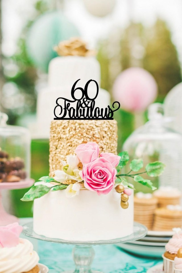 60Th Birthday Cake Toppers Original 60 And Fabulous 60th Birthday Cake Topper 2567250 Weddbook