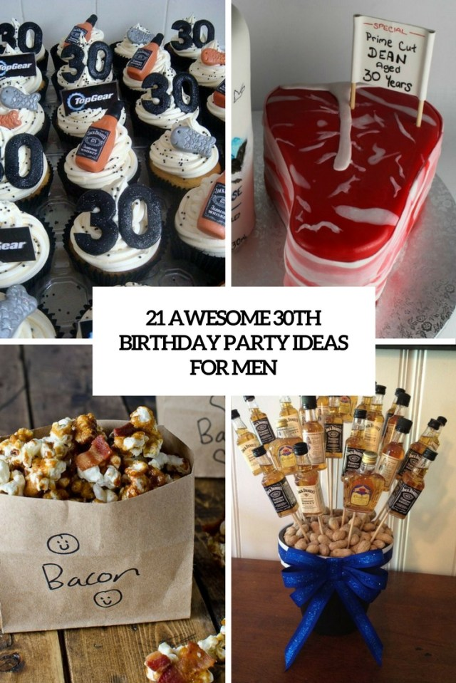 Awesome 30Th Birthday Cakes 21 Awesome 30th Birthday Party Ideas For Men Shelterness