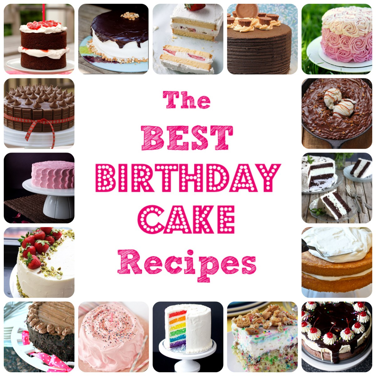 Best Birthday Cake Recipe The Best Birthday Cake Recipes 52 Kitchen Adventures