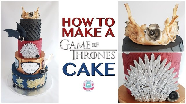 Game Of Thrones Birthday Cake How To Make A Game Of Thrones Cake Abliciousz The Cake Boutique