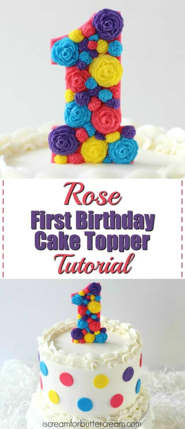 Girls First Birthday Cake 3 Diy Toppers For I Scream Buttercream