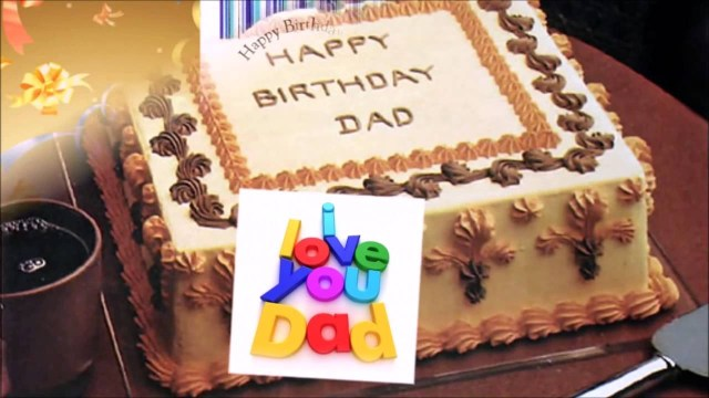 Happy Birthday Dad Cake Happy Birthday To The Best Dad Ever Youtube