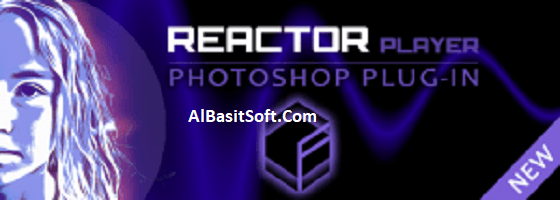 Mediachance Reactor Player 1.2 for Adobe Photoshop Free Download(AlBasitSoft.Com)