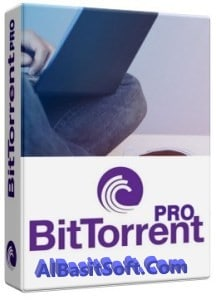 BitTorrent Pro 7.10.5 Build 45496 With Crack Free Download(AlBasitSoft)