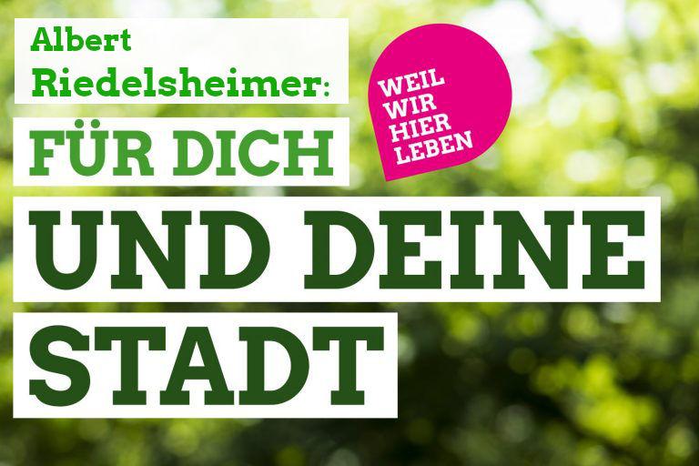 Für Dich und Deine Stadt: Albert Riedelsheimer ins Bürgermeisteramt