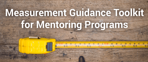 measurement-guidance-toolkit-for-evaluating-mentoring-programs