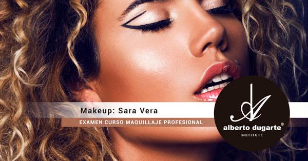 e137eca10 SARA VERA – EXAMEN CURSO MAQUILLAJE MADRID | Alberto Dugarte ® Institute