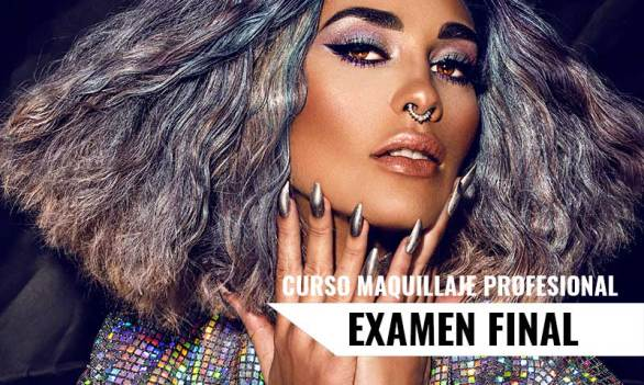 Curso Maquillaje Profesional - Examen Final