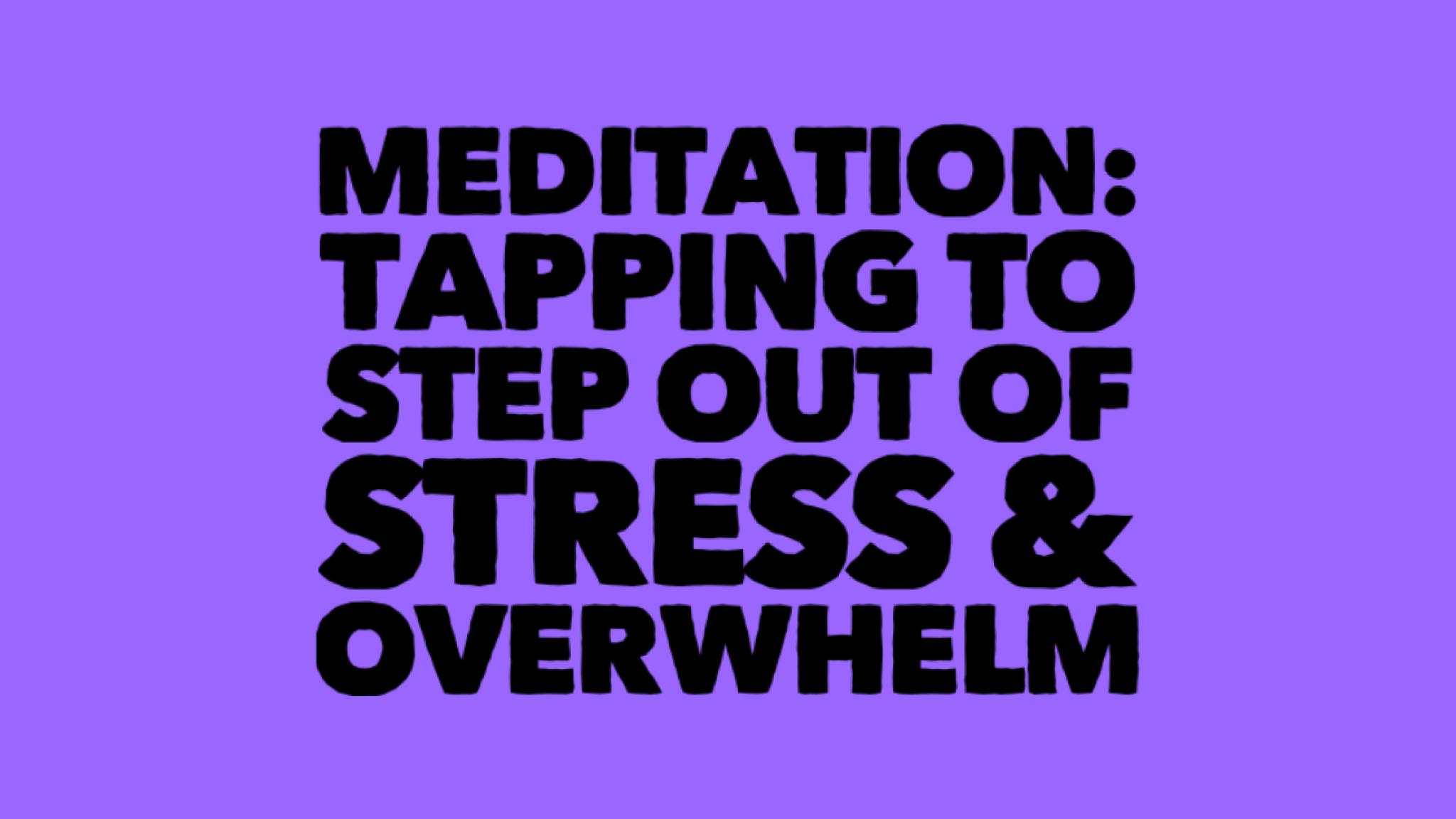 Tapping Meditation