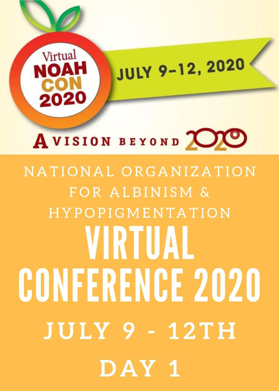 NOAH Virtual Conference Day 1