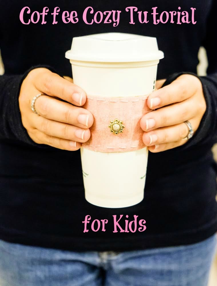 Coffee Cozy Tutorial for Kids