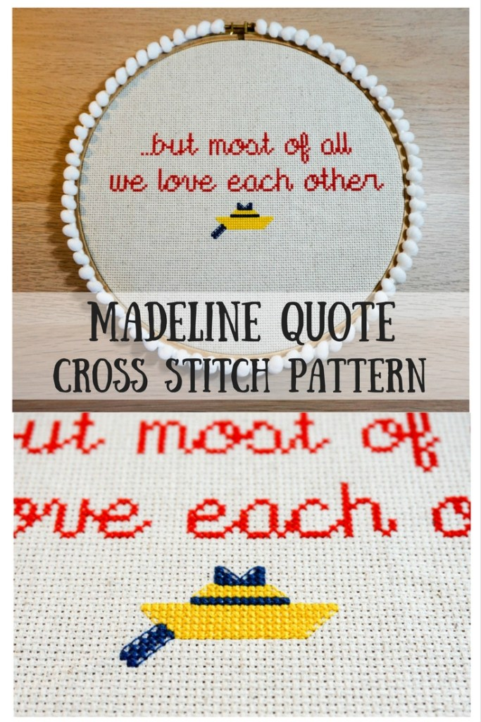 Madeline Quote Cross Stitch Pattern