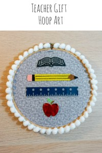 Teacher Gift Hoop Art