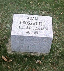 Adam Crosswhite tombstone, Oakridge Cemetery Marshall Michigan
