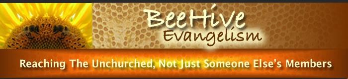 Beehive Evangelism