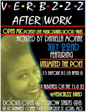 Verbzzz After Work Sat July 22ND @Northwest Coffee Doors Open @7PM ft. Unlimited the Poet