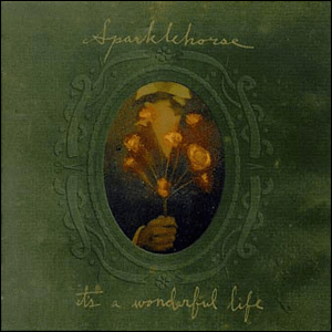 Visual Album Review: Sparklehorse – It's a Wonderful Life