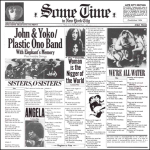 Visual Album Review: John Lennon and Yoko Ono/Plastic Ono Band – Some Time in New York City