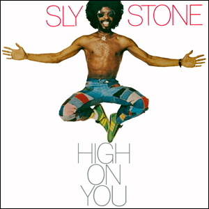 Visual Album Review: Sly Stone – High on You