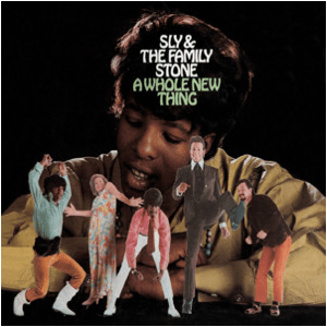 Visual Album Review: Sly and the Family Stone – A Whole New Thing