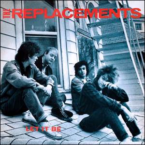 Visual Album Review: The Replacements – Let It be