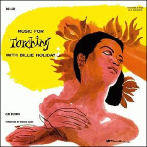 Visual Album Review: Billie Holiday – Music for Torching