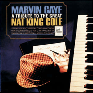 Visual Album Review: Marvin Gaye – A Tribute to the Great Nat King Cole