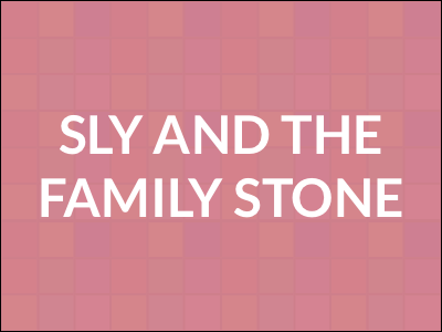 Visual Discography: Sly and the Family Stone