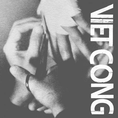 Viet Cong : Best Ever Albums
