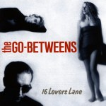 16 Lovers Lane The Go-Betweens