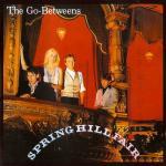 Spring Hill Fair The Go-Betweens