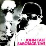 John Cale Sabotage Live