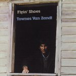 Townes Van Zandt Flyin' Shoes