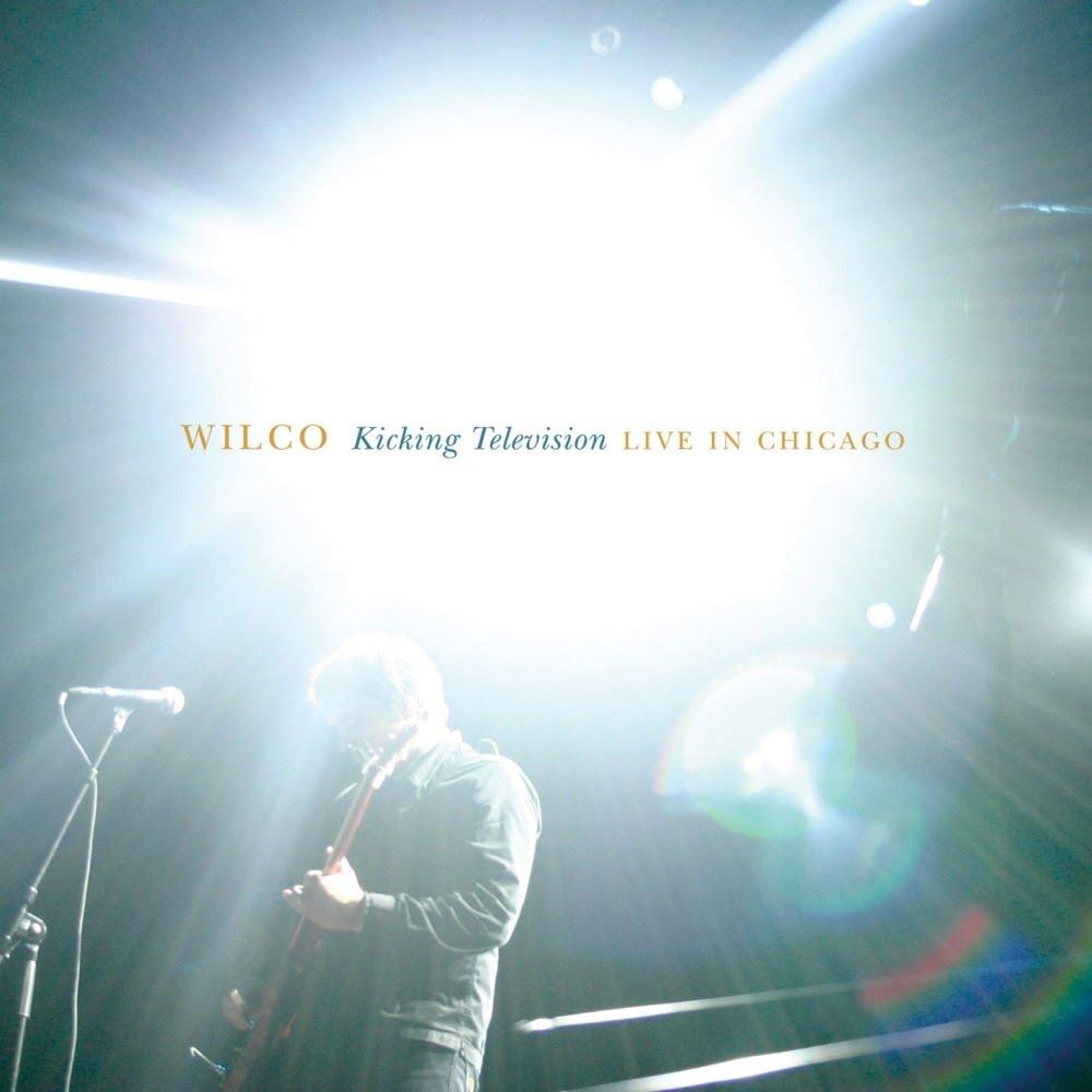 Wilco Kicking Television