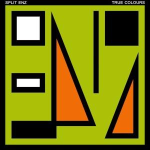 Split Enz True Colours
