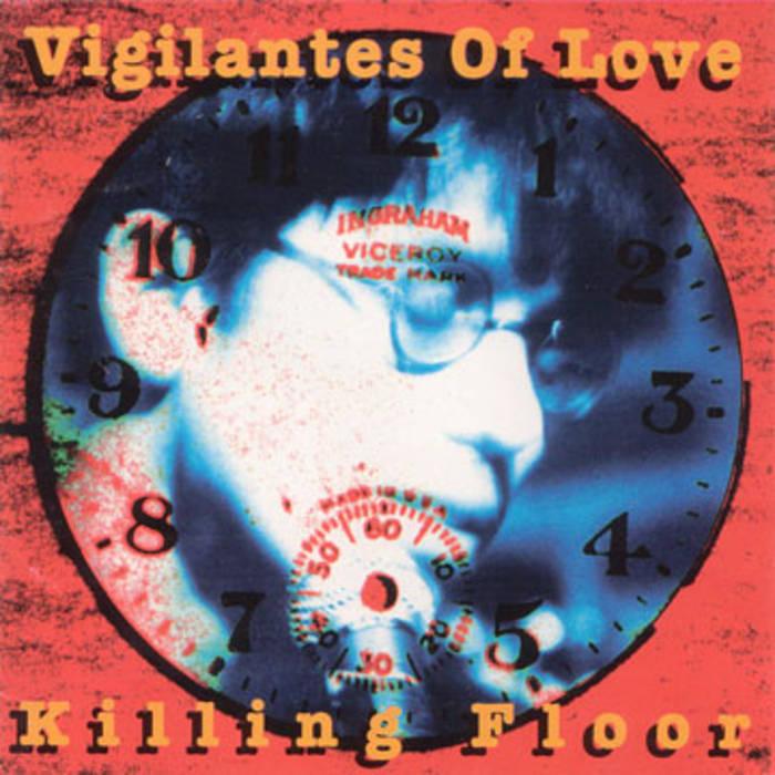 Vigilantes of Love Killing Floor