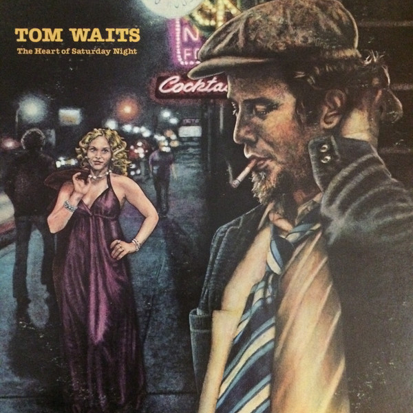 Tom Waits Heart of Saturday Night