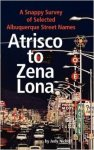 Atrisco to Zena Lona