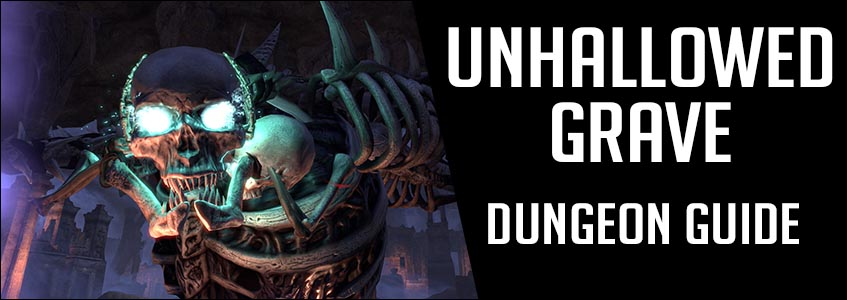 unhallowed grave dungeon guide eso2