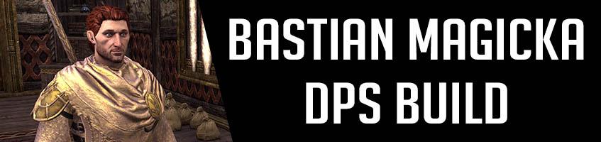 Bastian Magicka DPS Build inarticle Banner ESO
