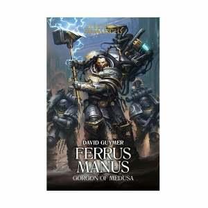Ferrus Manus: Gorgon of Medusa