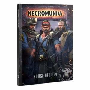 Necromunda: House of Iron