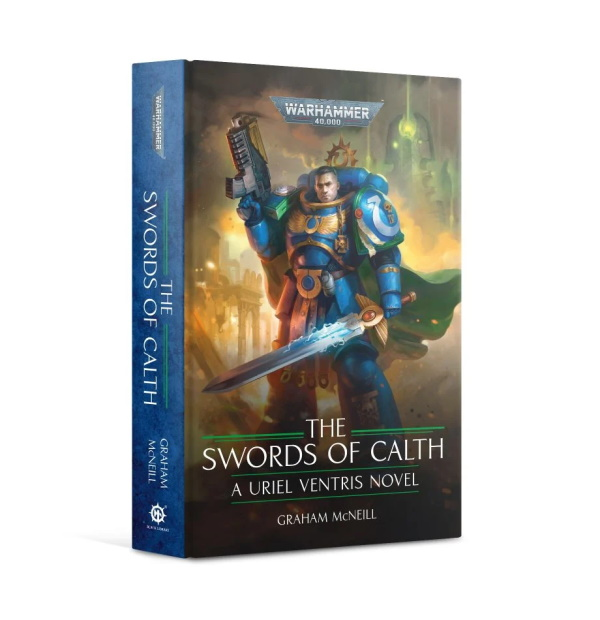 The Swords of Calth (HB) The Chronicles of Uriel Ventris, Book 7